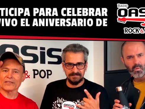 ¡Celebra el aniversario de radio Oasis en vivo junto a sus locutores!