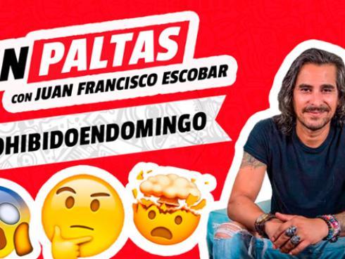 Prohibido en domingo en Sin Paltas con Juan Francisco Escobar (3/6/2019)