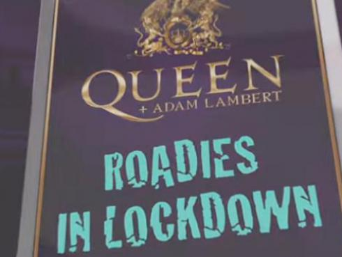 Queen y Adam Lambert lanzan el documental Roadies in Lockdown'