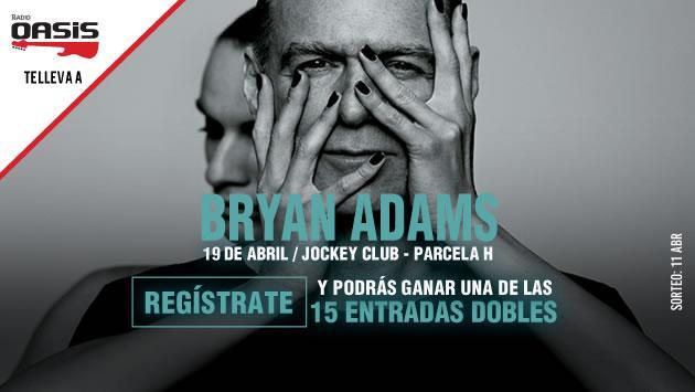 ¡Radio Oasis te lleva al concierto de Bryan Adams! Participa aquí