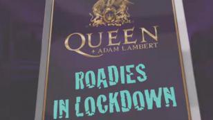 Queen y Adam Lambert lanzan el documental Roadies in Lockdown'